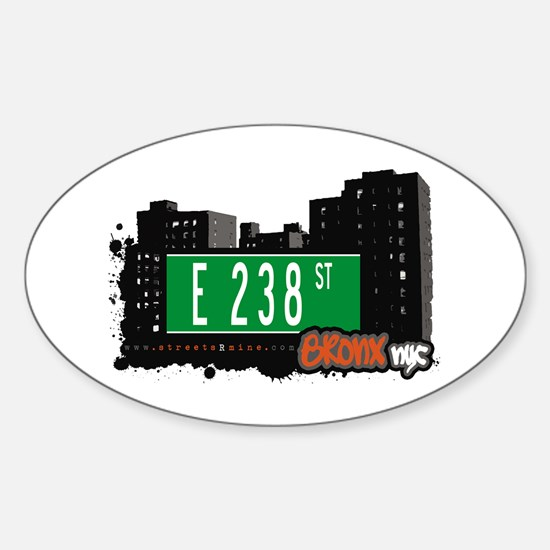 E 238 St, Bronx, NYC Oval Decal