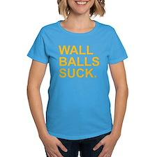 Wall Balls Suck. T-Shirt