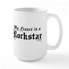 My Fiance is a Rockstar Large Mug