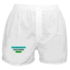 Scare Teenage Daughter! Boxer Shorts