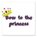 Bow to the princess Square Car Magnet 3