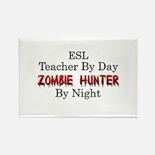ESL Teacher/Zombie Hunter Rectangle Magnet