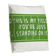 Lacrosse This is My Field Burlap Throw Pillow