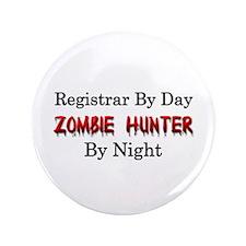 "Registrar/Zombie Hunter 3.5"" Button"
