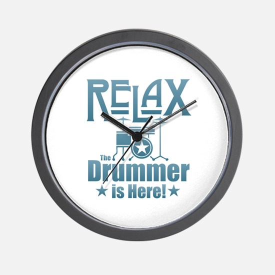 Relax The Drummer is Here Wall Clock