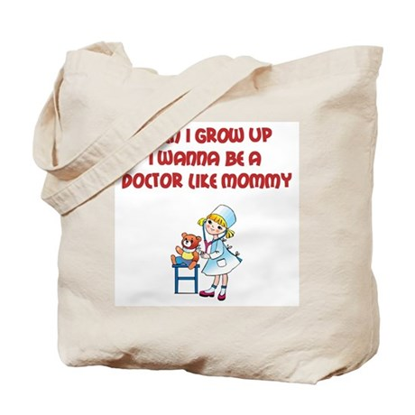 I Wanna Be A Doctor Tote Bag
