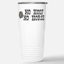 no hoof no horse Travel Mug