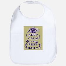 Keep Calm and Fest Daily Bib
