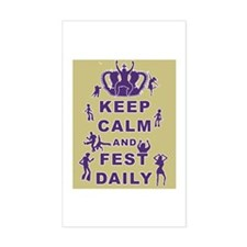 Keep Calm and Fest Daily Decal