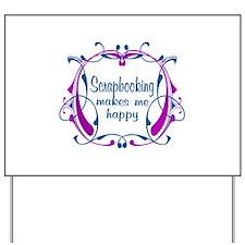 Scrapbooking Happiness Yard Sign