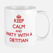 Keep Calm and Party With a Dietitian Mugs