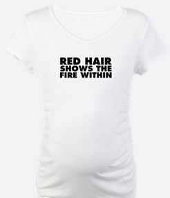 Red Hair Shows the Fire Within Shirt