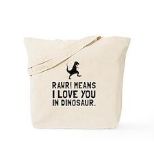 Rawr Love Dinosaur Tote Bag