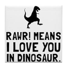Rawr Love Dinosaur Tile Coaster