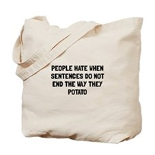 Sentences Potato Tote Bag