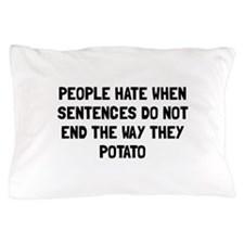 Sentences Potato Pillow Case