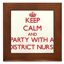 Keep Calm and Party With a District Nurse Framed T