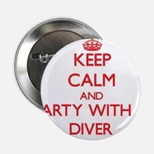 "Keep Calm and Party With a Diver 2.25"" Button"