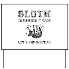 Sloth Running Team Yard Sign