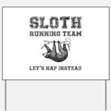Sloth Running Team Yard Sign