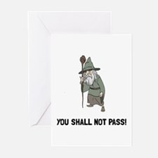Wizard Shall Not Pass Greeting Cards