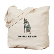 Wizard Shall Not Pass Tote Bag