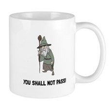 Wizard Shall Not Pass Mugs