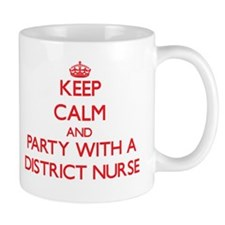 Keep Calm and Party With a District Nurse Mugs