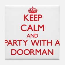 Keep Calm and Party With a Doorman Tile Coaster