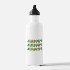 Alright Alright Alright Water Bottle