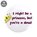 Princess Douche humor 3.5