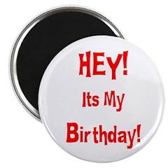 Hey! Birthday! (Red) Magnet