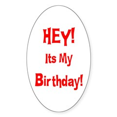 Hey! Birthday! (Red) Oval Decal