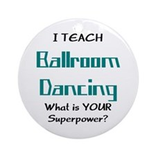 teach ballroom Ornament (Round)