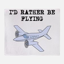 Id Rather Be Flying Throw Blanket