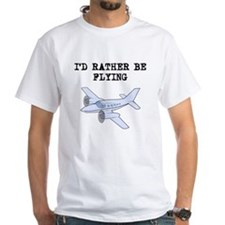 Id Rather Be Flying T-Shirt