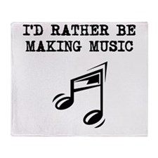 Id Rather Be Making Music Throw Blanket