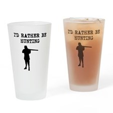 Id Rather Be Hunting Drinking Glass