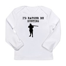 Id Rather Be Hunting Long Sleeve T-Shirt