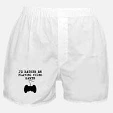 Id Rather Be Playing Video Games Boxer Shorts