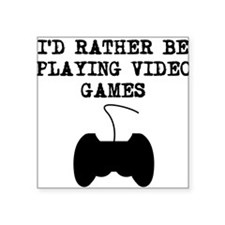 Id Rather Be Playing Video Games Sticker