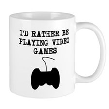 Id Rather Be Playing Video Games Mugs