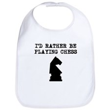 Id Rather Be Playing Chess Bib