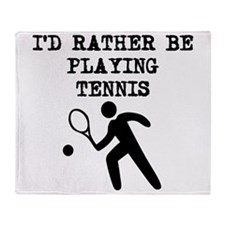 Id Rather Be Playing Tennis Throw Blanket