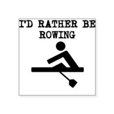 Id Rather Be Rowing Sticker