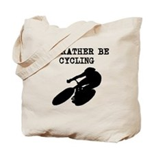Id Rather Be Cycling Tote Bag