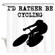 Id Rather Be Cycling Shower Curtain