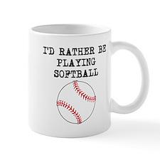 Id Rather Be Playing Softball Mugs