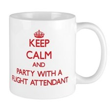 Keep Calm and Party With a Flight Attendant Mugs