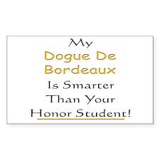 My Dogue de Bordeaux is smart Sticker (Rectangular